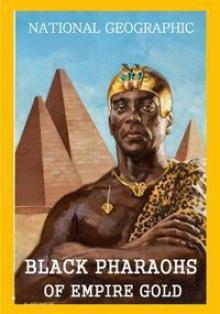 Черные фараоны: империя золота - Black Pharaohs. Empire of Gold