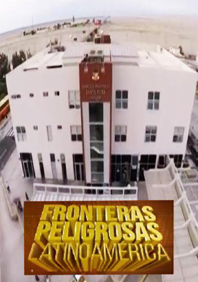 Горячие границы: Латинская Америка - Fronteras Peligrosas Latino America