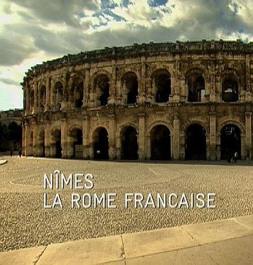 Ним - французский Рим - Nimes La Rome Francaise