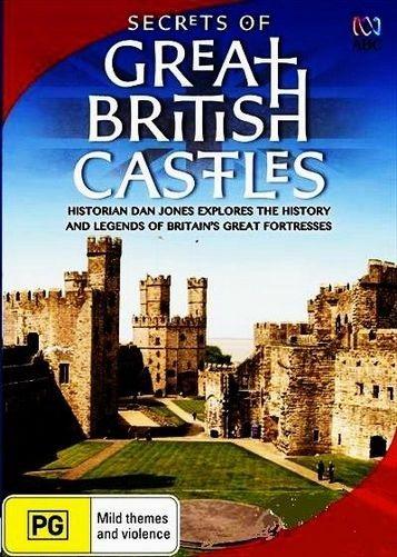 Тайны британских замков - Secrets of Great British Castles