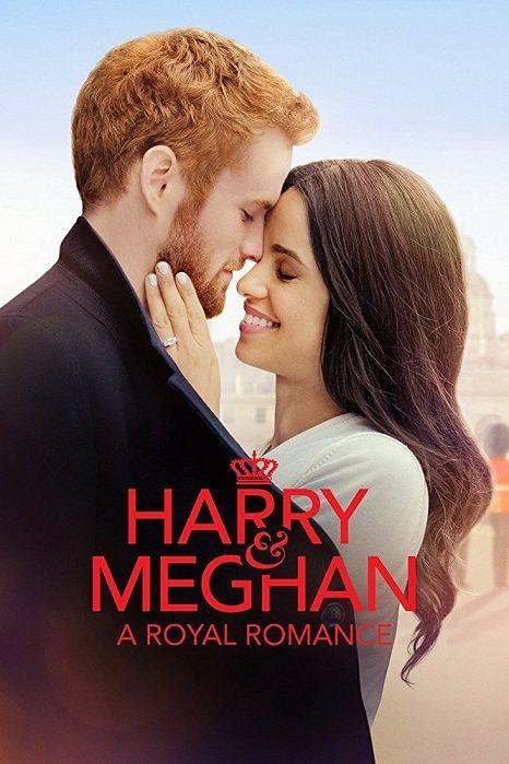 Гарри и Меган: История королевской любви - Harry & Meghan- A Royal Romance
