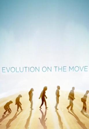 Эволюция в действии - Evolution on the Move