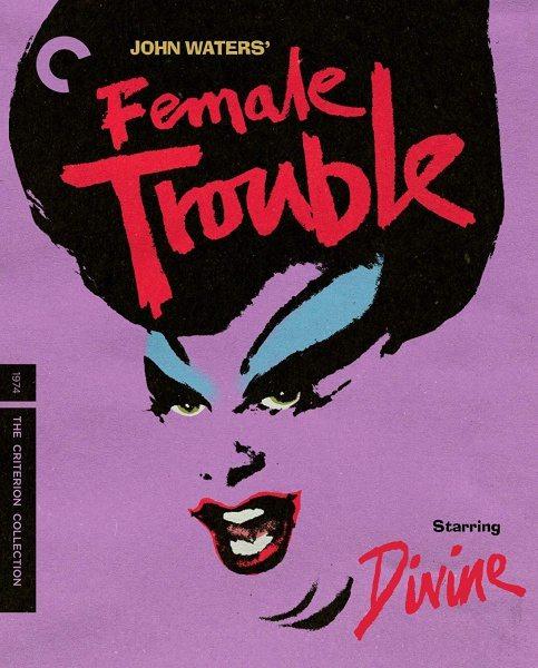 Женские проблемы - Female Trouble