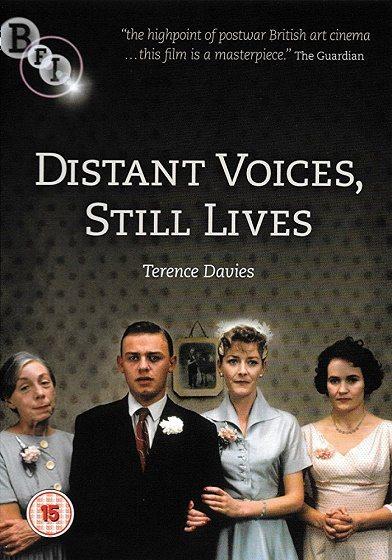 Далёкие голоса, застывшие жизни - Distant Voices, Still Lives