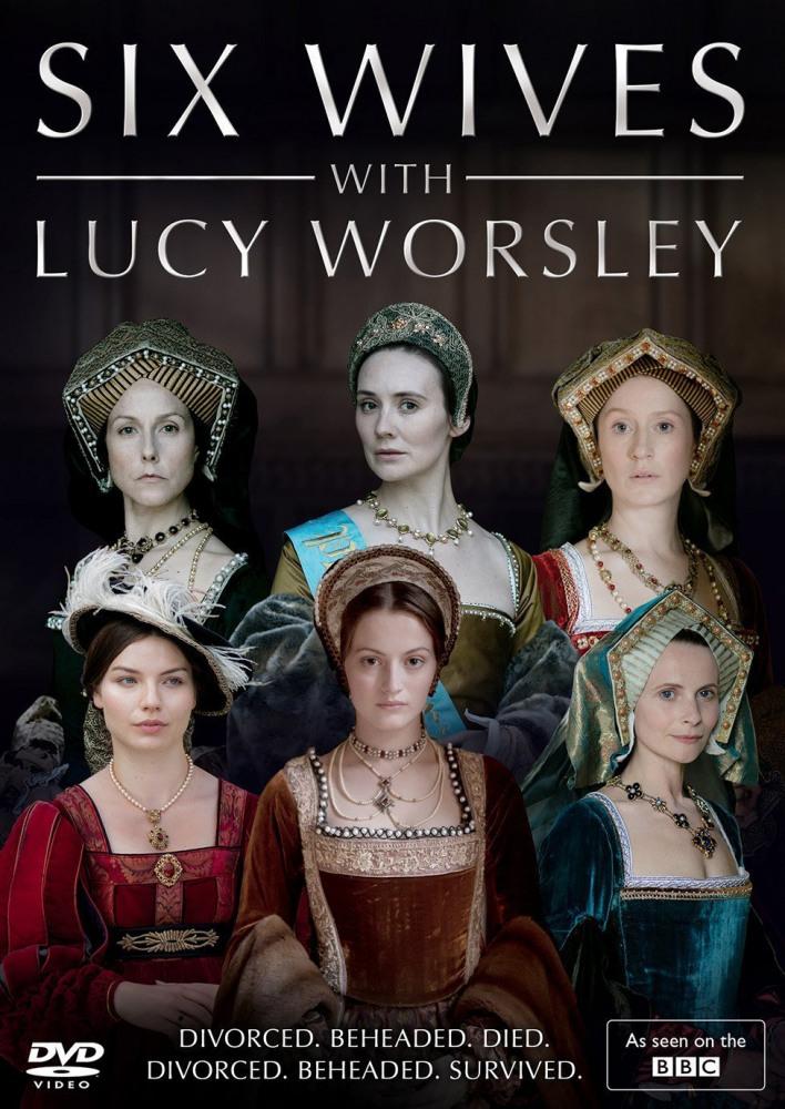Шесть жен с Люси Уорсли - Six Wives with Lucy Worsley