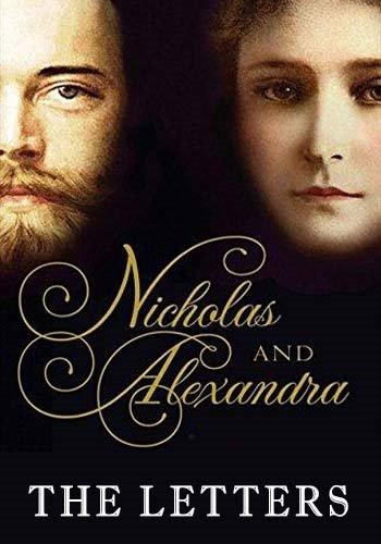 Николай и Александра: Последние монархи России - Nicholas and Alexandra- The Letters
