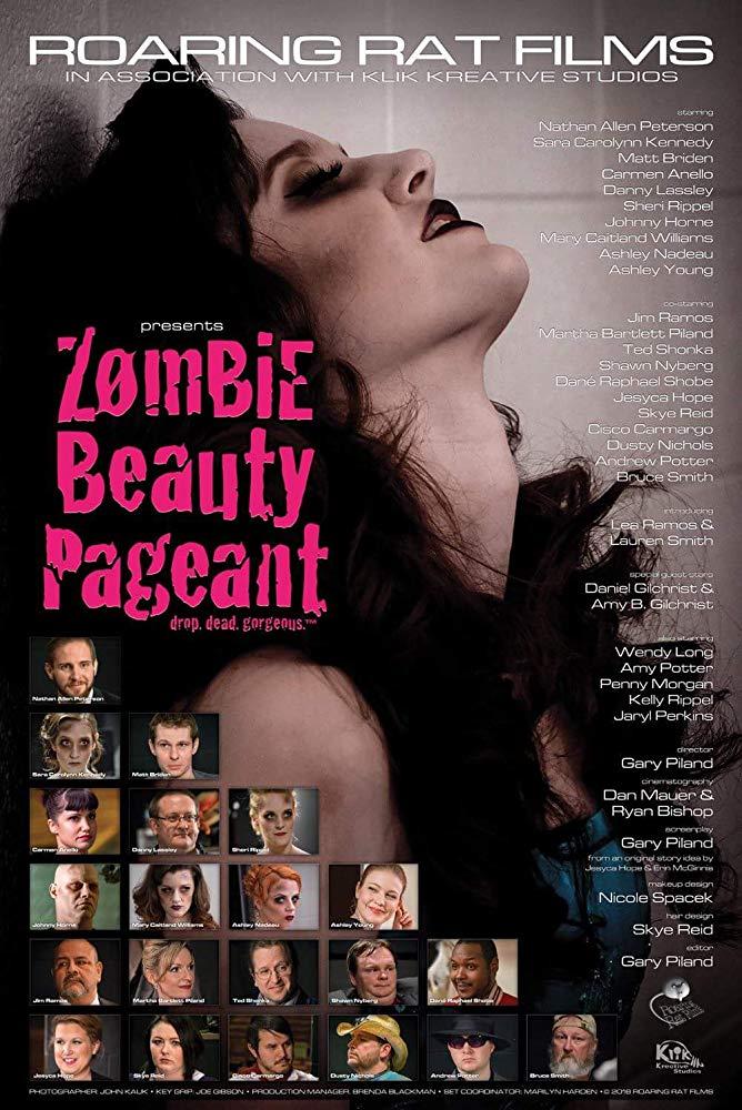 Конкурс Зомби-Красоты: Убийственно прекрасны - Zombie Beauty Pageant- Drop Dead Gorgeous