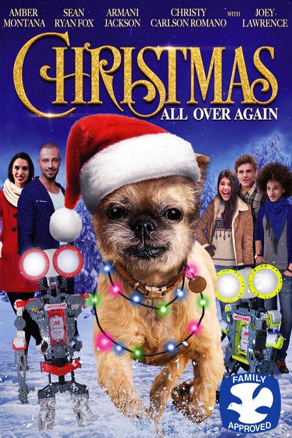 Рождество снова и снова - Christmas All Over Again