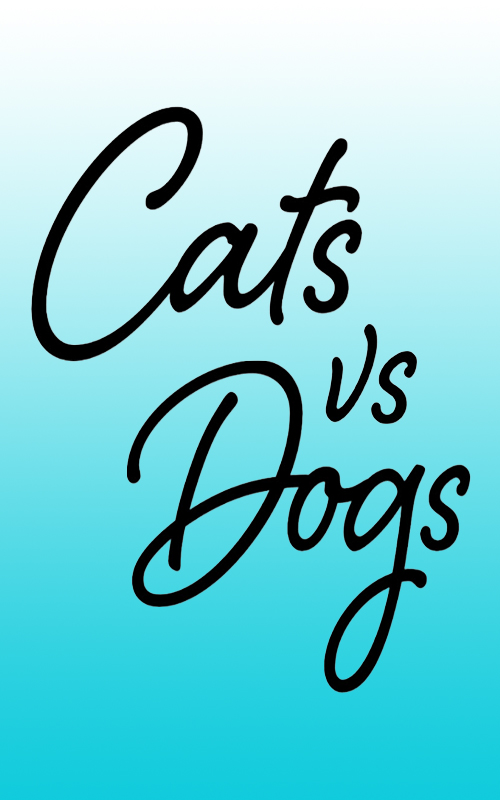 Кошки и собаки: кто лучше? - Cats v Dogs- Which Is Best