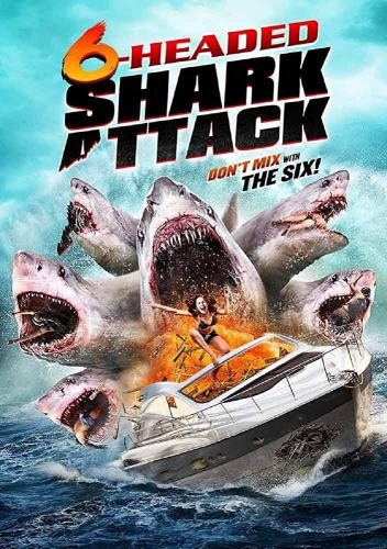 Нападение шестиглавой акулы - 6-Headed Shark Attack