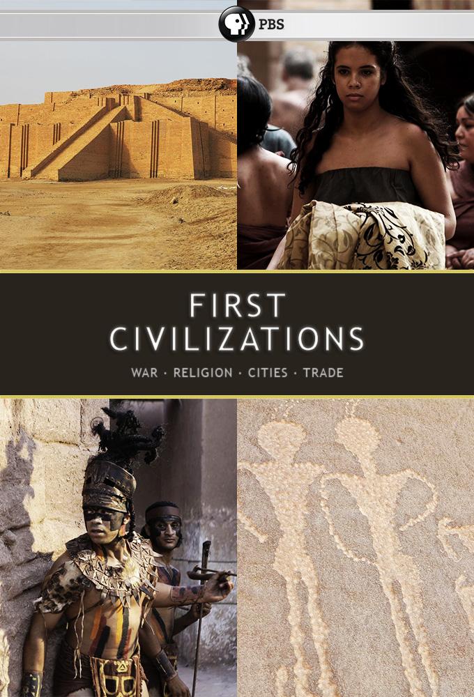 Первые цивилизации - First Civilizations