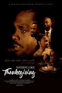 День Благодарения по-новому - Nothing Like Thanksgiving