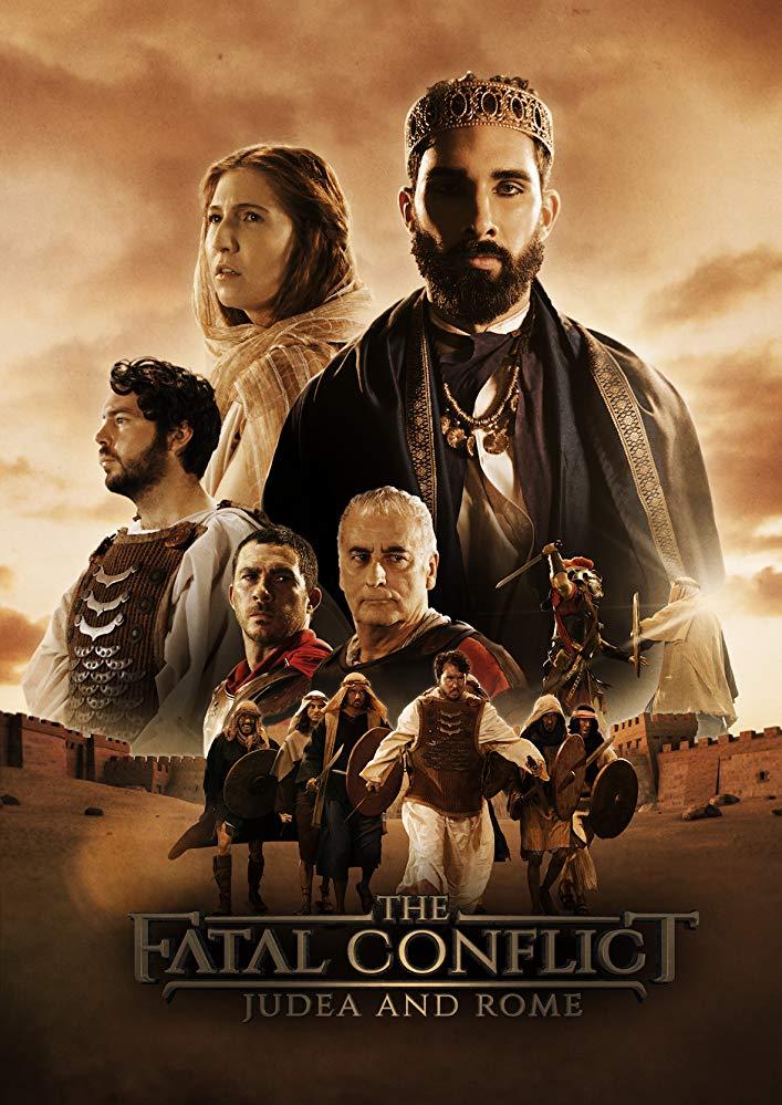 Иудея и Рим: Фатальный конфликт - The Fatal Conflict- Judea and Rome