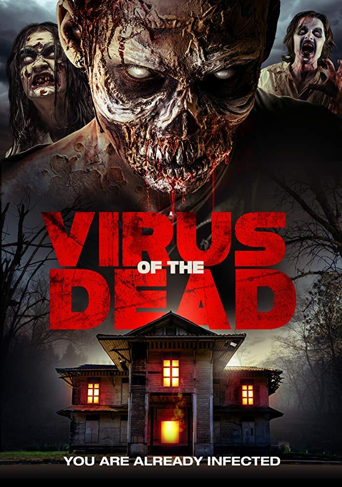 Вирус мертвецов - Virus of the Dead
