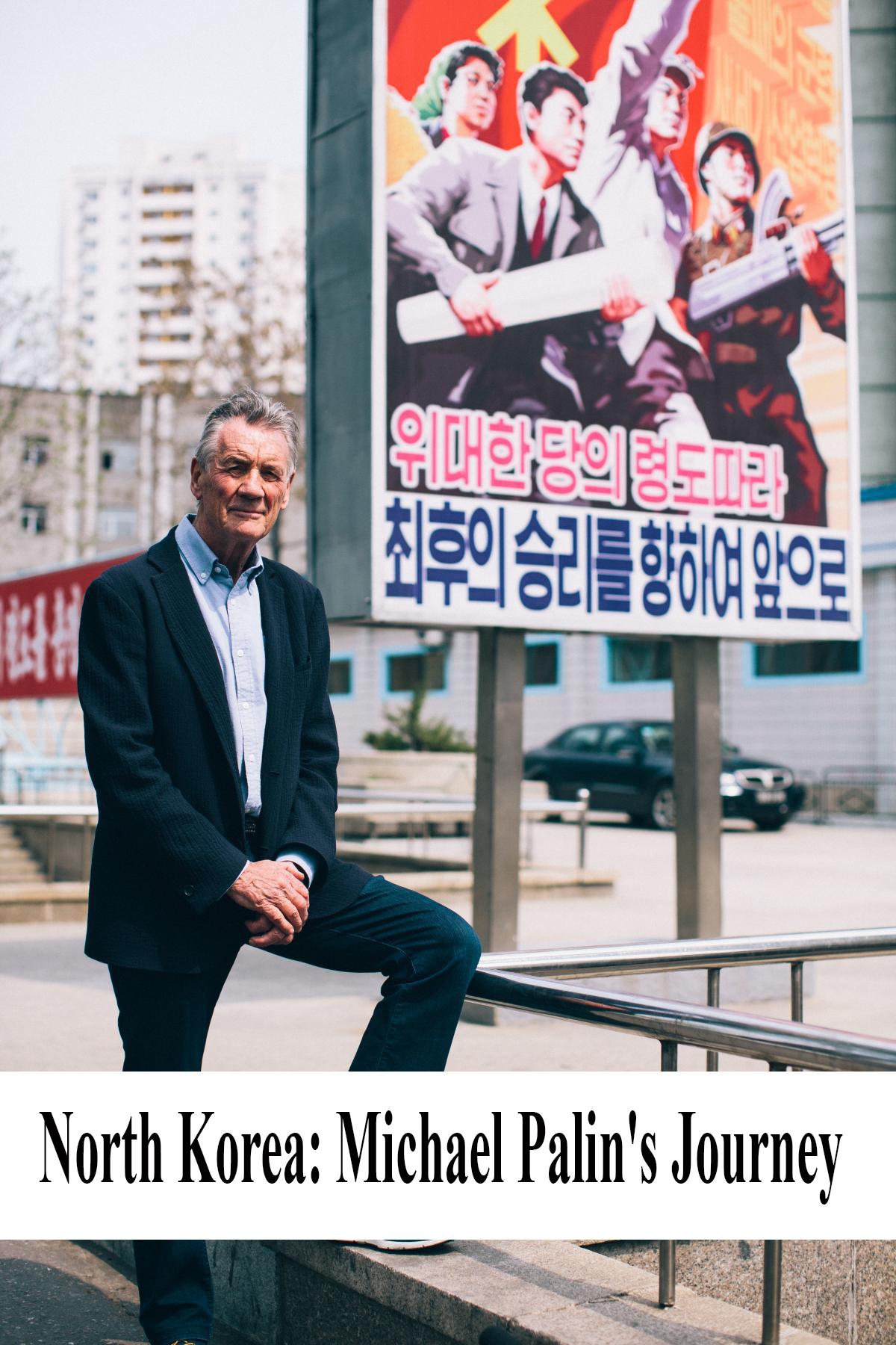 Майкл Пэйлин в Северной Корее - North Korea- Michael Palin°s Journey