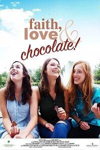 Вера, любовь и шоколад - Faith, Love & Chocolate