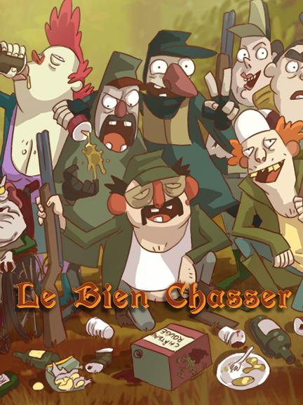 Отличная охота - Le Bien Chasser