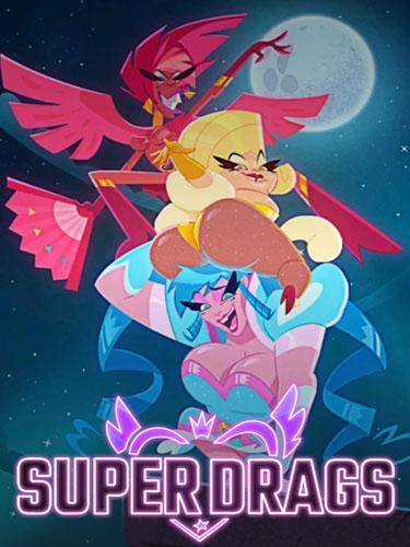 Супергерои на шпильках - Super Drags