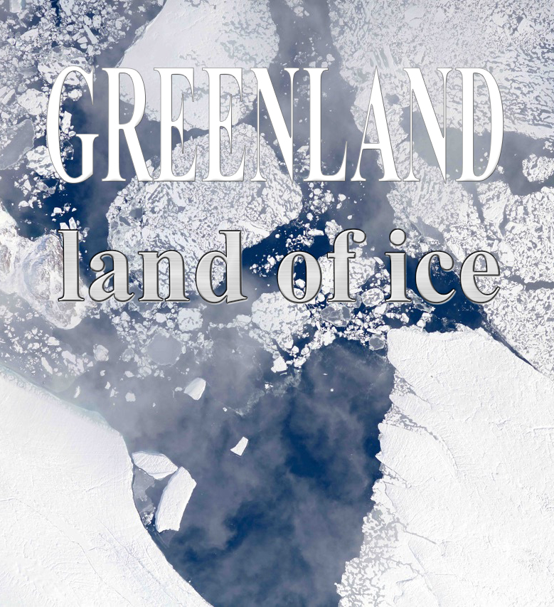 Гренландия - земля льда - Greenland - land of ice