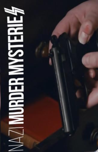 Загадочные убийства: нацисты - Nazi Murder Mysteries