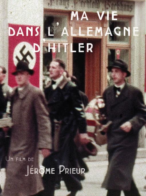 Моя жизнь в гитлеровской Германии - Ma vie dans l°Allemagne d°Hitler