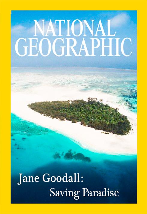 Джейн Гудолл: Спасение рая - Jane Goodall- Saving Paradise