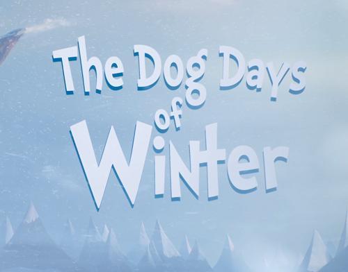 Собачий холод - The Dog Days of Winter