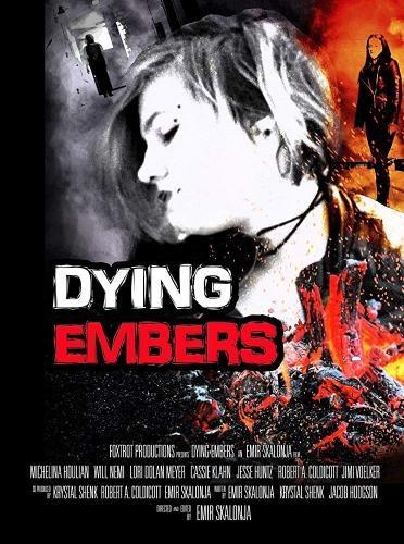 Тлеющие угли - Dying Embers
