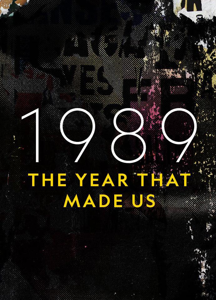 1989. Год, сотворивший современный мир - 1989. The Year That Made Us