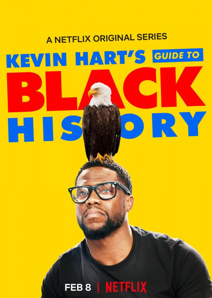 Афроамериканская история - Kevin Hart°s Guide to Black History