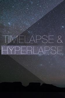 Таймлапс и гиперлапс - Timelapse and Hyperlapse