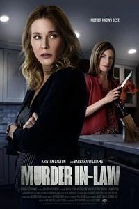 Свекровь-убийца - Murder In-Law