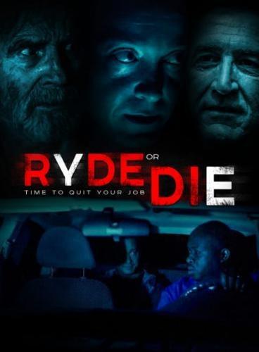 Смертельная поездка - Ryde or Die