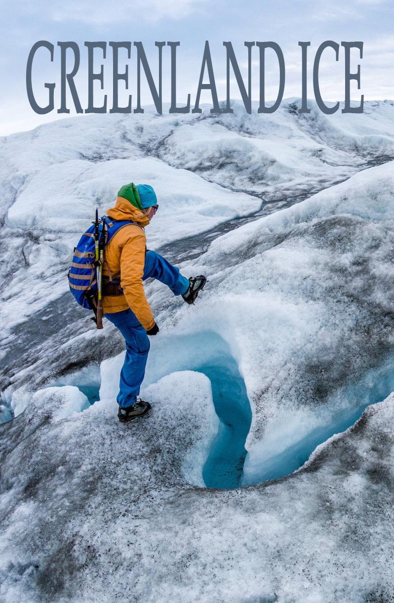 Гренландский лёд - Greenland Ice
