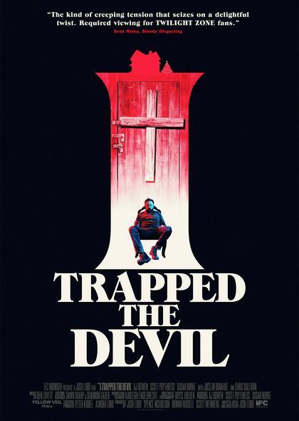 Я поймал Дьявола - I Trapped the Devil