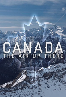 Канада - Canada - The Air Up There