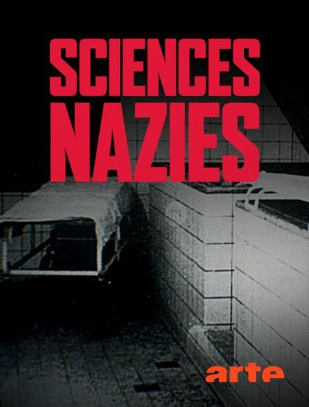Нацистская наука - Sciences Nazies