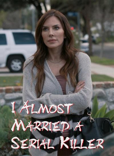 Я чуть не вышла за серийного убийцу - I Almost Married a Serial Killer