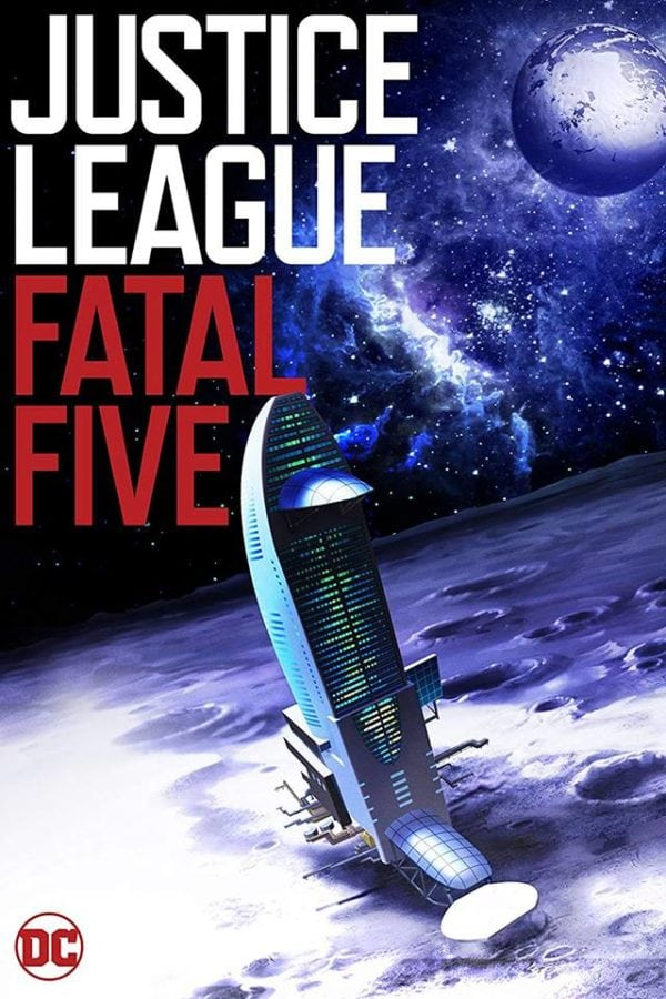 Лига справедливости против Смертоносной пятерки - Justice League vs. the Fatal Five