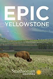 Эпический Йеллоустоун - Epic Yellowstone