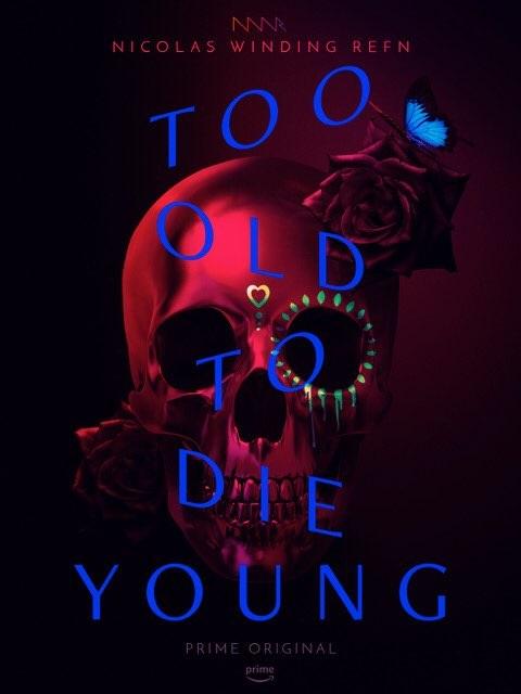 Слишком стар, чтобы умереть молодым - Too Old to Die Young