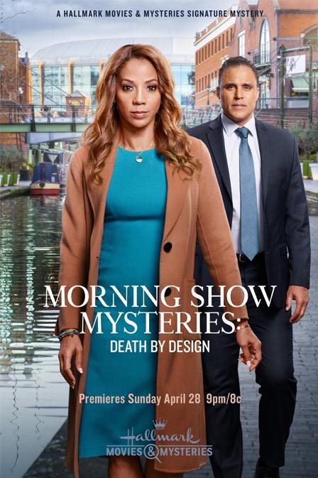 Тайны утреннего шоу: Преднамеренное убийство - Morning Show Mysteries- Death by Design