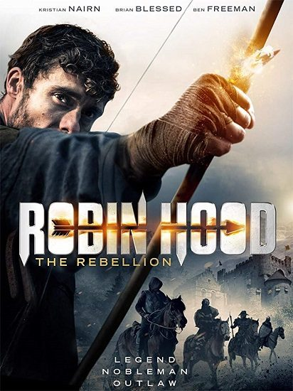 Робин Гуд: Восстание - Robin Hood- The Rebellion