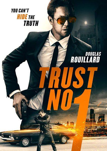 Не верь никому - Trust No 1