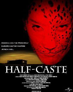 Полукровка - Half-Caste