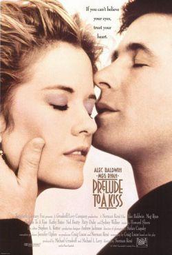 Прелюдия к поцелую - Prelude to a Kiss
