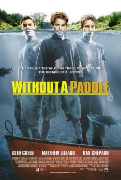 Трое в каноэ - Without a Paddle