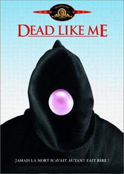 Мертвые, как я. Сезон 1 - Dead Like Me. Season I
