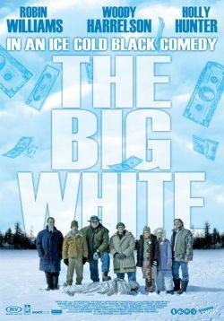 Большая белая обуза - The Big White