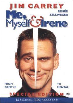 Я, снова я и Ирэн - Me, Myself $ Irene